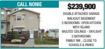 call nonie $239,900 DOUBLE ATTACHED GARAGE WALKOUT BASEMENT 3 BEDROOMS- OPEN KITCHEN WITH ISLAND VAULTED