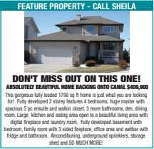 feature property - call sheila don'T miSS oUT on ThiS one! aBSolUTely BeaUTifUl home BaCKing