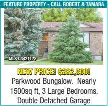 feature property - call robert & taMara Mls c3421178 new price! $282,500! Parkwood Bungalow. Nearly