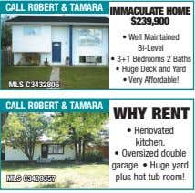 call robert & taMara immaCUlaTe home $239,900 • Well Maintained Bi-Level • 3+1 Bedrooms 2