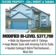 feature property - call robert & taMara modified Bi-level $377,700 • Walk-Up Basement with 9'