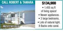 call robert & taMara $134,900 • 1,455 sq ft of living space! • Newer appliances.