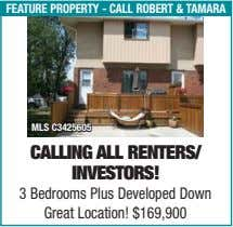 feature property - call robert & taMara Mls c3425605 Calling all renTerS/ inveSTorS! 3 Bedrooms