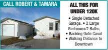 call robert & taMara all ThiS for Under 120K • Single Detached Garage. • 2