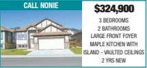 call nonie $324,900 3 BEDROOMS 2 BATHROOMS LARGE FRONT FOYER MAPLE KITCHEN WITH ISLAND -