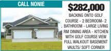 call nonie $282,000 BACKING ONTO GOLF COURSE - 2 BEDROOM- 2 BATHROOM - LARGE LIVING