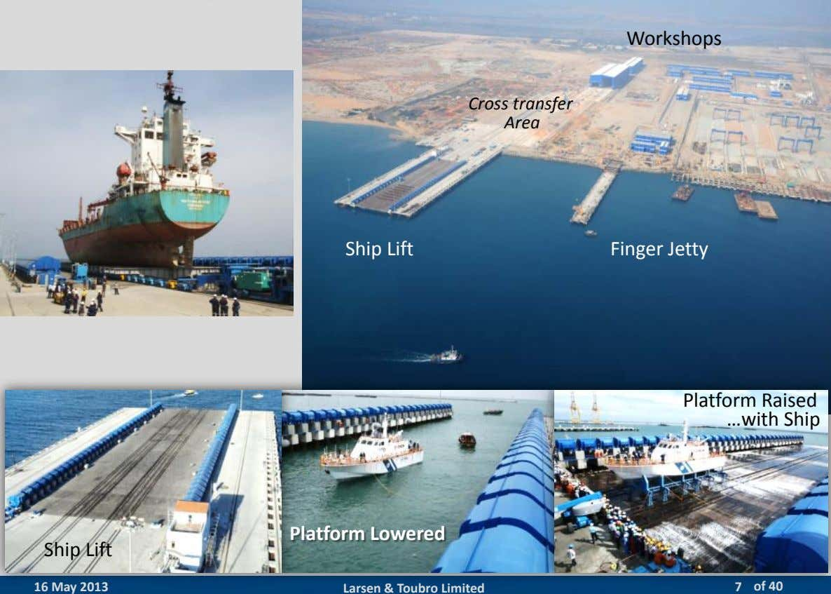 Workshops Cross transfer Area Ship Lift Finger Jetty 012 Larsen & Toubro Limited : All