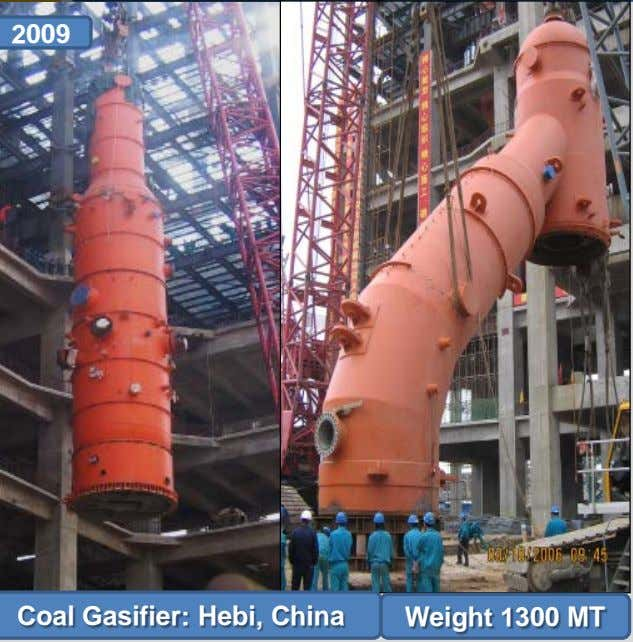 2009 Coal Gasifier: Hebi, China Weight 1300 MT