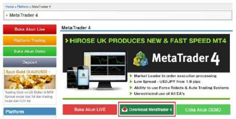 3. Klik tombol Download Meta Trader4   4. Buka Installer platform MT4 yang sudah di-download, lalu
