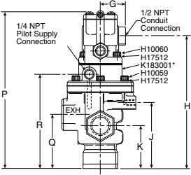 G 1/2 NPT Conduit 1/4 NPT Connection Pilot Supply Connection H10060 H17512 K183001* H10059 H17512