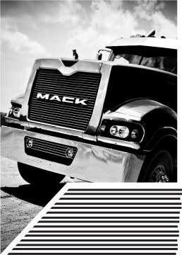 WHEN Mack's CURRENT LINE OF TRUCKS FIRST POKED THEIR SNOUTS OUT THE KENNEL, THOSE THAT HAD