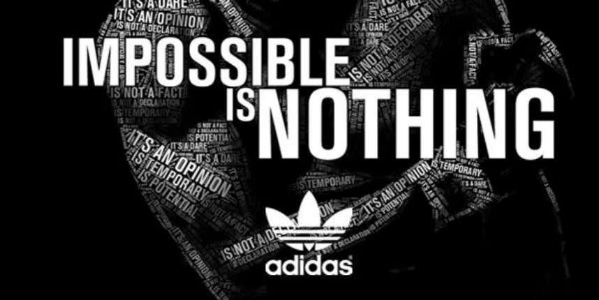 que transmitieron fue: ' 'Impossible is Nothing''. Imagen 2: Eslogan: ''Impossible is Nothing''.
