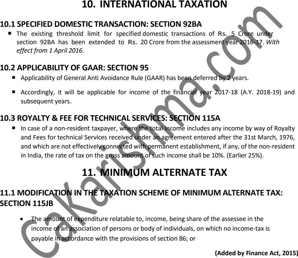 10. INTERNATIONAL TAXATION 10.1 SPECIFIED DOMESTIC TRANSACTION: SECTION 92BA  The existing threshold limit for