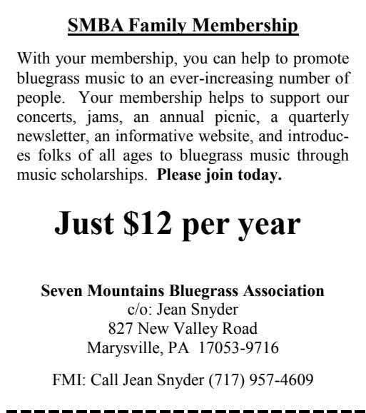 SMBA Family Membership With your membership, you can help to promote bluegrass music to an