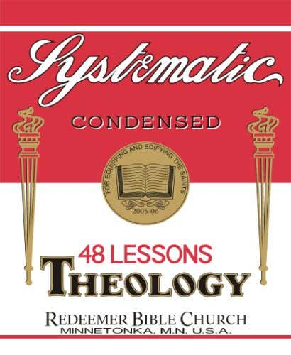 Condensed Theology A Primer in Systematic Theology