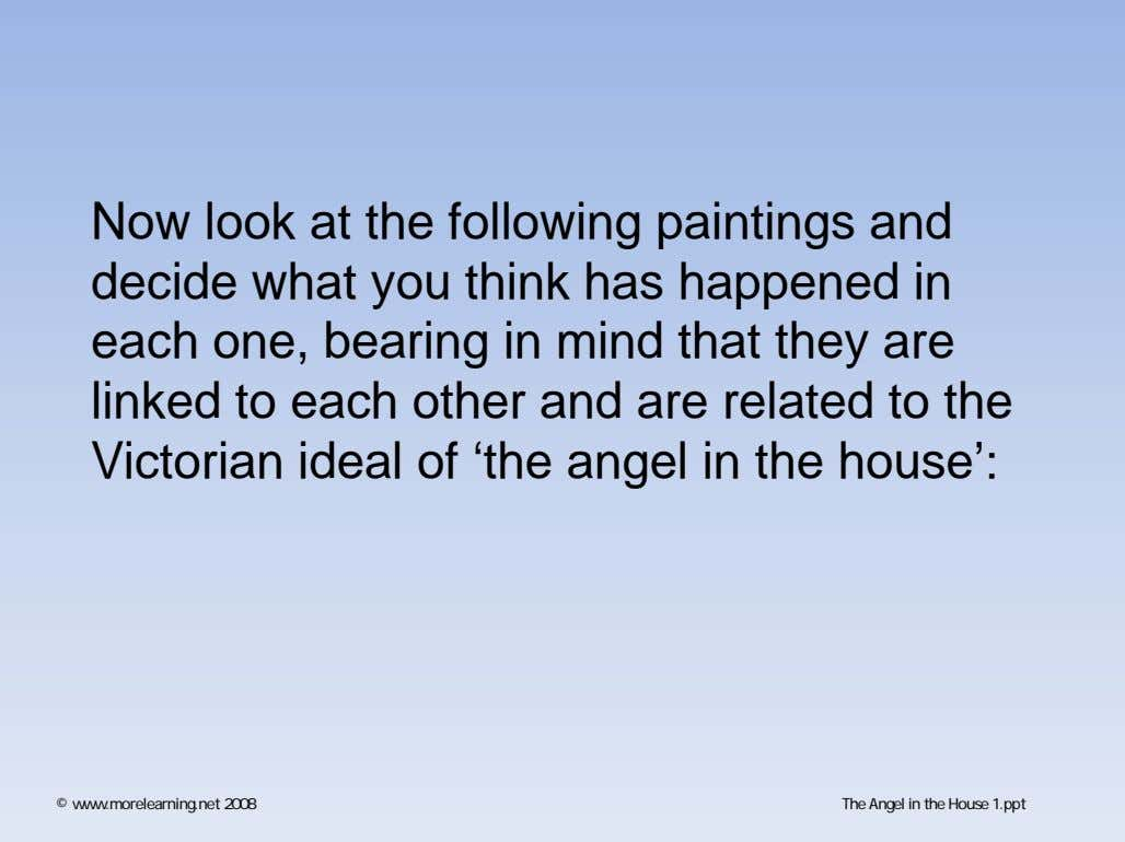 Now look at the following paintings and decide what you think has happened in each