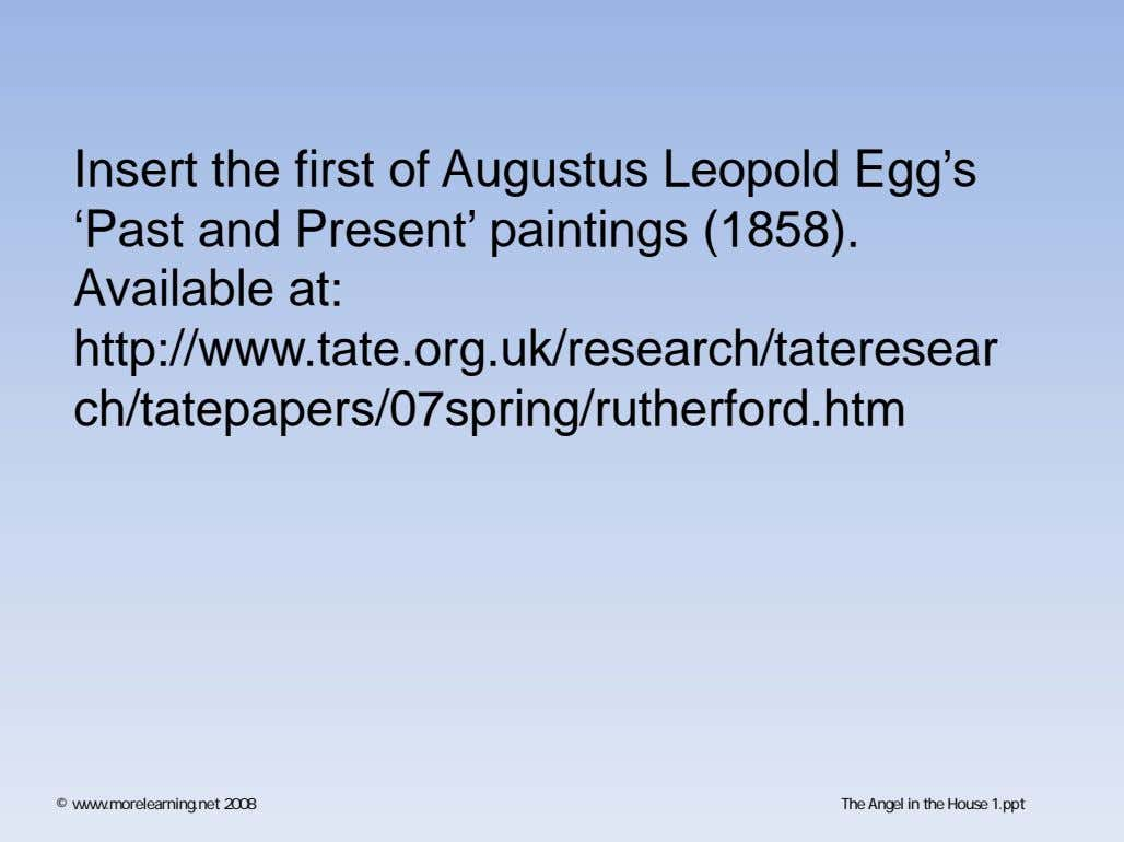 Insert the first of Augustus Leopold Egg's 'Past and Present' paintings (1858). Available at: