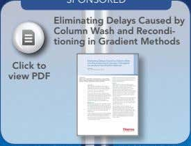 Eliminating Delays Caused by Column Wash and Recondi- tioning in Gradient Methods Click to view