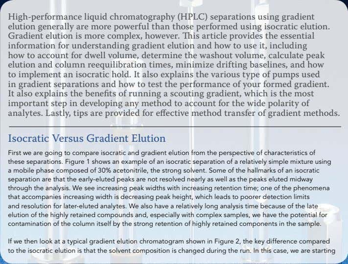 High-performance liquid chromatography (HPLC) separations using gradient elution generally are more powerful than those