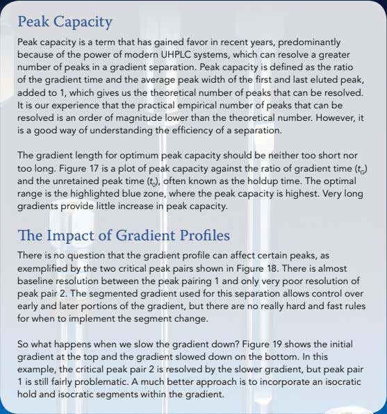 Peak Capacity Peak capacity is a term that has gained favor in recent years, predominantly