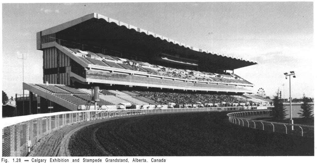 Fig. 1.28 - Calgary Exhibition and Stampede Grandstand, Alberta. Canada