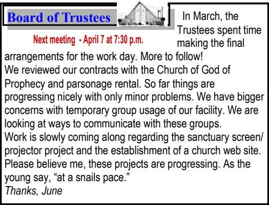Board of Trustees Next meeting - April 7 at 7:30 p.m. In March, the Trustees spent