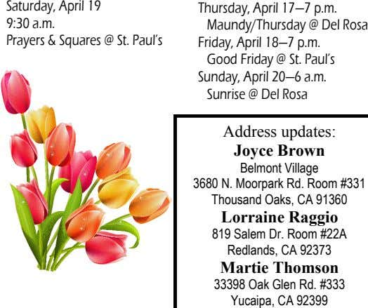 Saturday, April 19 9:30 a.m. Prayers & Squares @ St. Paul's Thursday, April 17—7 p.m. Maundy/Thursday