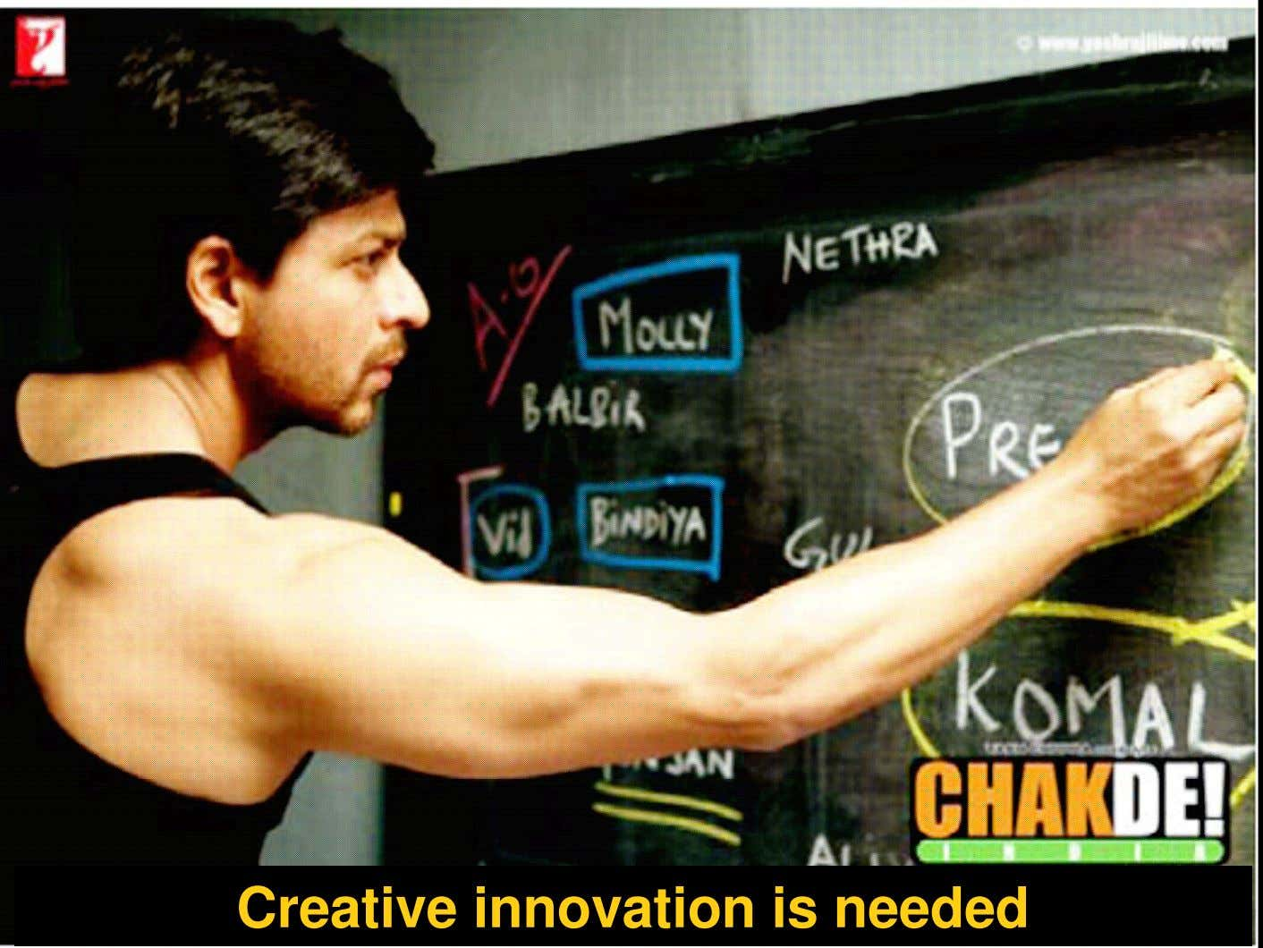 Creative innovation is needed