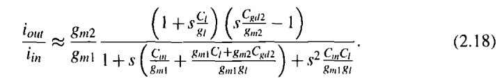 the current-transfer function can be approximated as With current gains close to one, the pole and