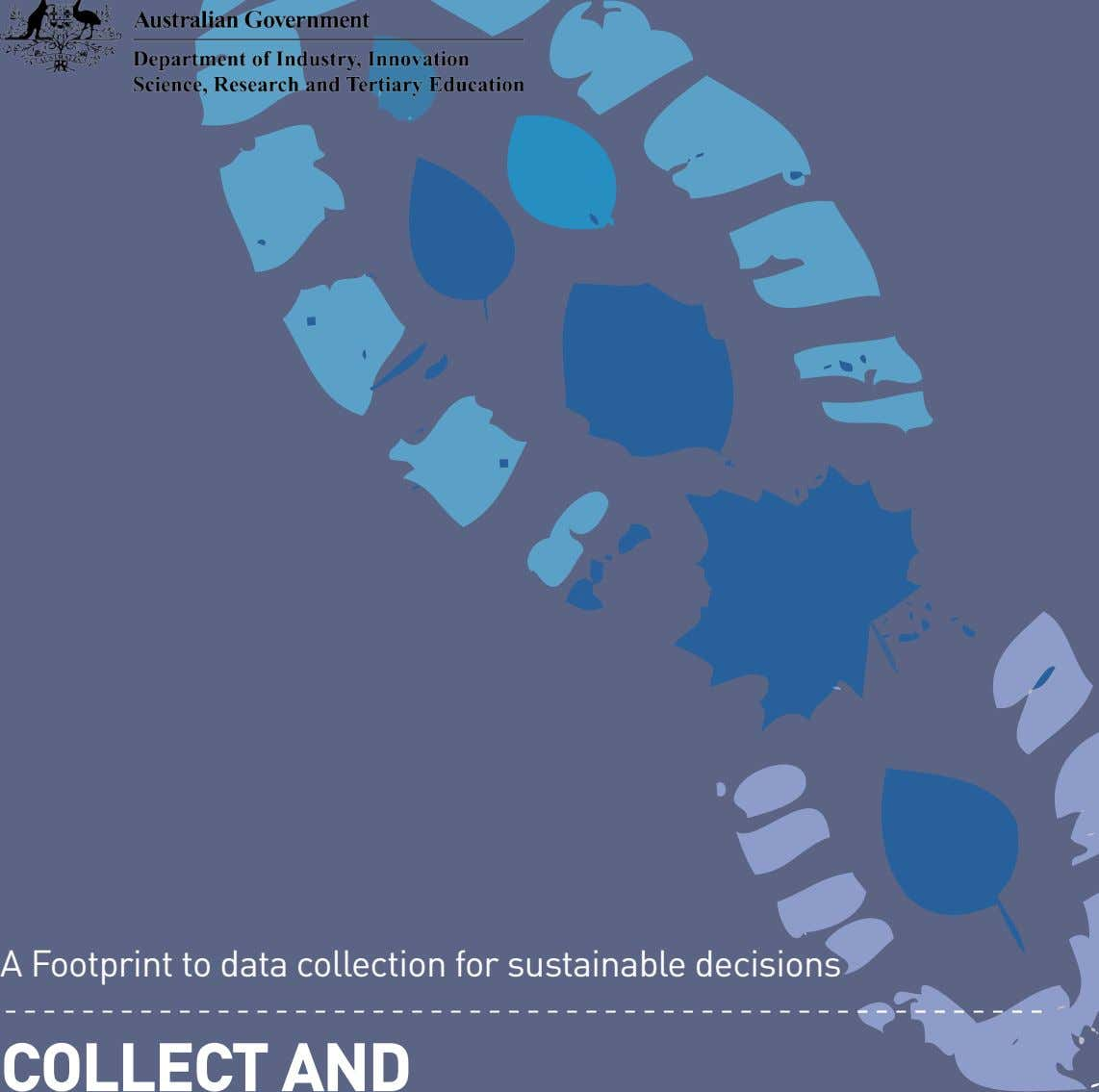A Footprint to data collection for sustainable decisions COLLECT AND
