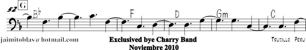 G 52 Bb Gm F D C jaimitoblas@hotmail.com Exclusived bye Charry Band Noviembre 2010