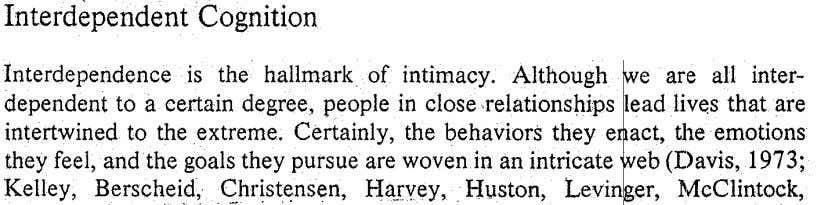 InterdependentCognition Interdependence .is the hallmark of intimacy. Although! ~e are all inter- ?epend~nt to a certain