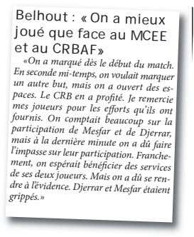 Belhout : «On a mieux joué que face et au CRBAF» au MCEE «On a