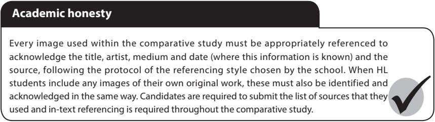 Academic honesty Every image used within the comparative study must be appropriately referenced to acknowledge