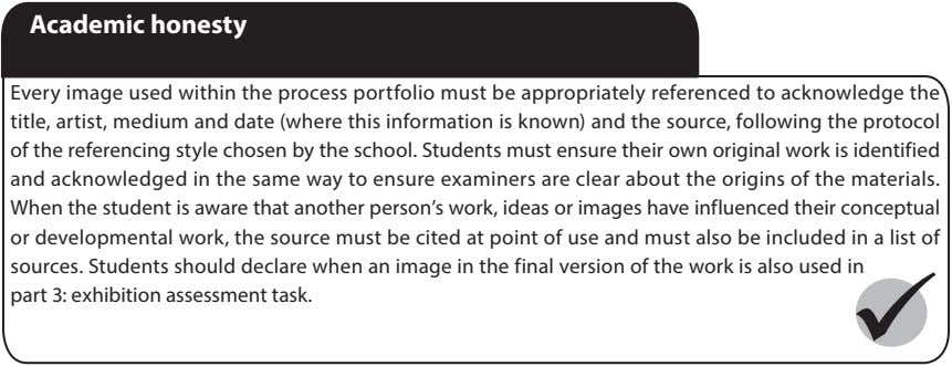 Academic honesty Every image used within the process portfolio must be appropriately referenced to acknowledge
