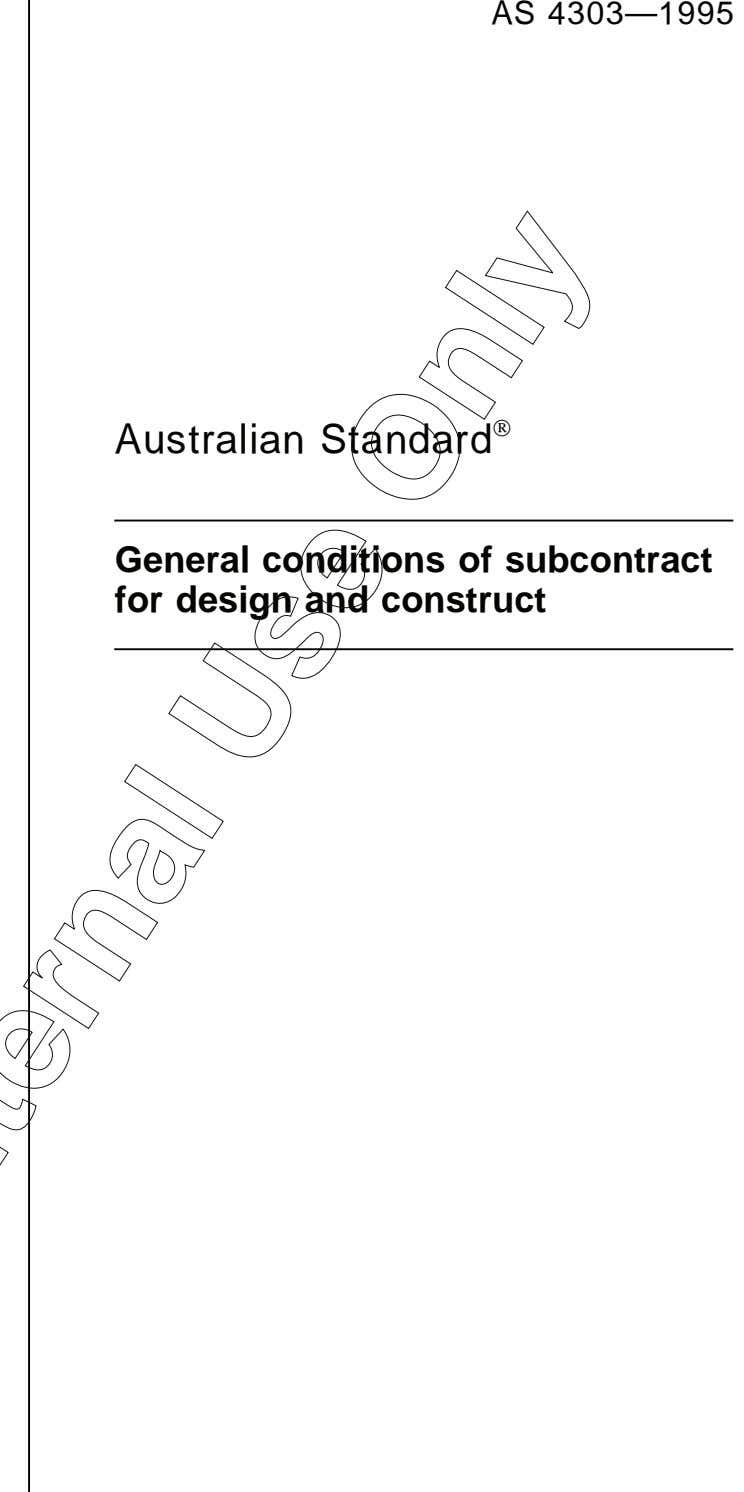 AS 4303—1995  Australian Standard General conditions of subcontract for design and construct