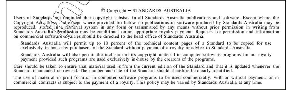  Copyright STANDARDS AUSTRALIA Users of Standards are reminded that copyright subsists in all Standards