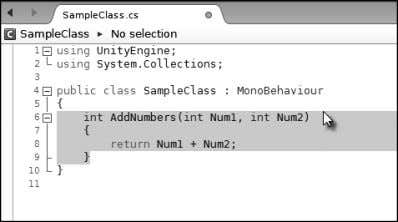 or any function, as shown in the following screenshot: Writing a function (AddNumbers) in MonoDevelop (preparing