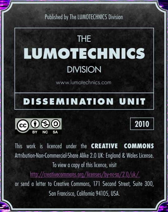 Published by The LUMOTECHNICS Division THE LUMOTECHNICS DIVISION www.lumotechnics.com DISSEMINATION UNIT 2010 This