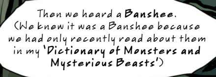 Then we heard a Banshee. (We knew it was a Banshee because we had only