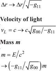 ∆r →∆rg− 11 Velocity of light v =→c cg −g L 00 11 Mass m