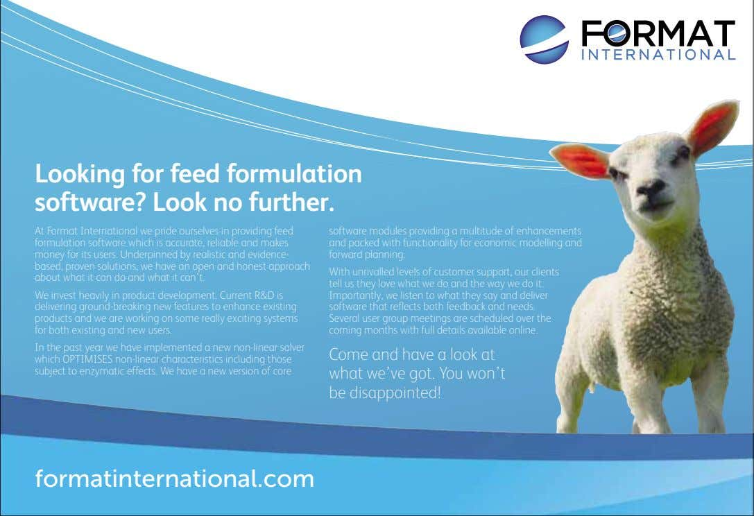Looking for feed formulation Find out more at our forthcoming User Group Meetings software? Look