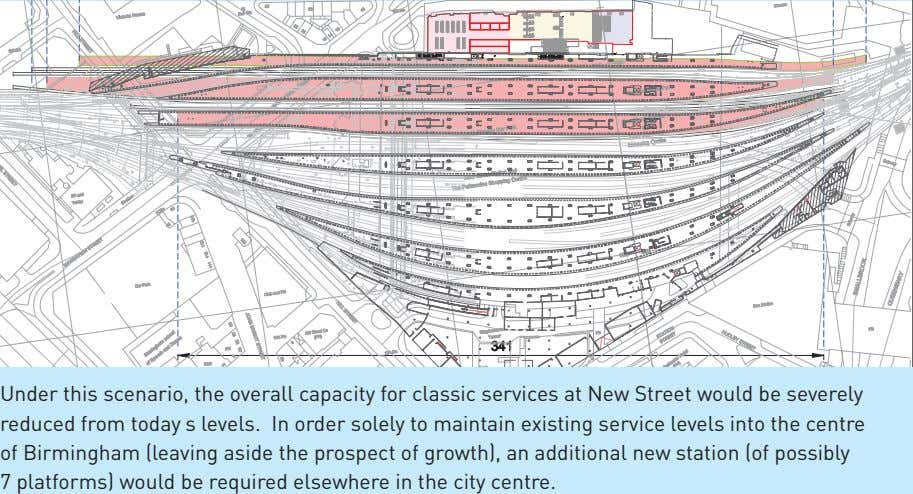 Under this scenario, the overall capacity for classic services at New Street would be severely