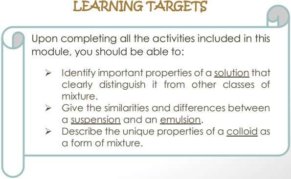 LEARNING TARGETS Upon completing all the activities included in this module, you should be able