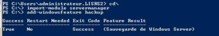 "la commande "" Add-WindowsFeature backup-features"" • Puis lancer l'assistant de sauvegarde Windows server"