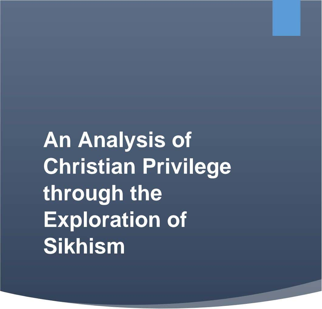 An Analysis of Christian Privilege through the Exploration of Sikhism