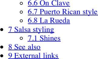 6.6 On Clave 6.7 6.8 Puerto Rican style La Rueda 7 Salsa styling 7.1 Shines
