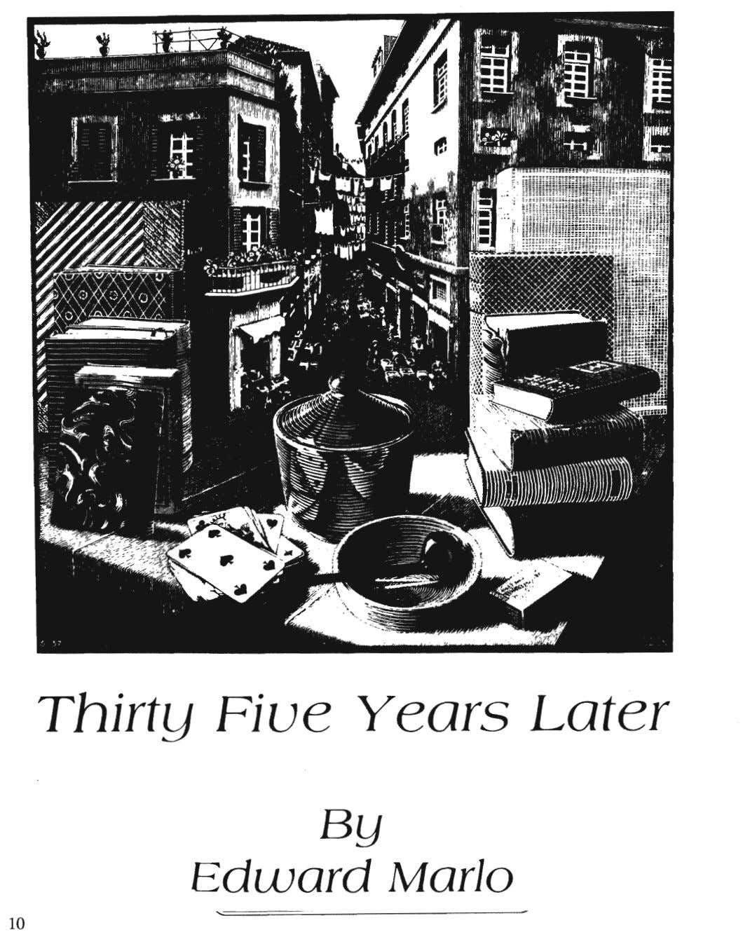 Thirty Five Years Later BY Edward Marlo