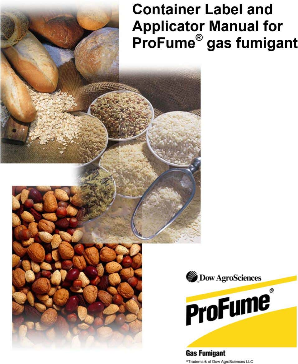 Container Label and Applicator Manual for ProFume ® gas fumigant