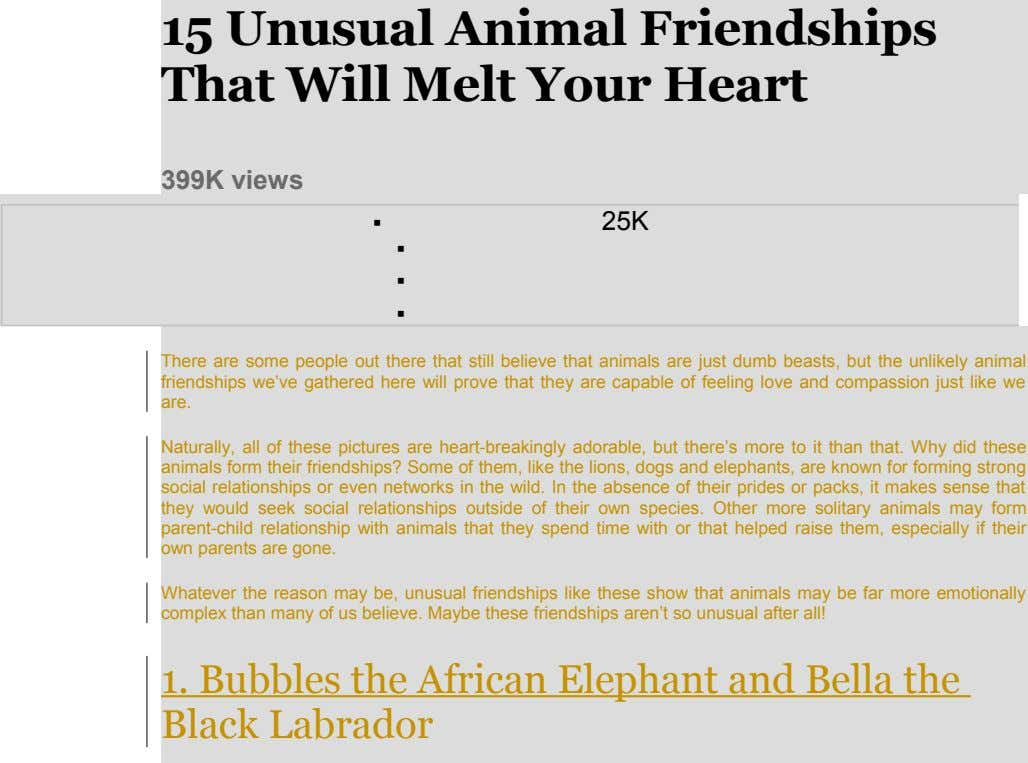 15 Unusual Animal Friendships That Will Melt Your Heart 399K views  25K   